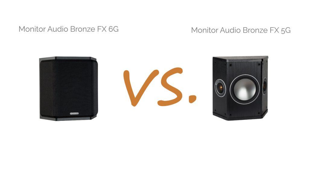 Monitor Audio Bronze FX 5G vs. Bronze FX 6G