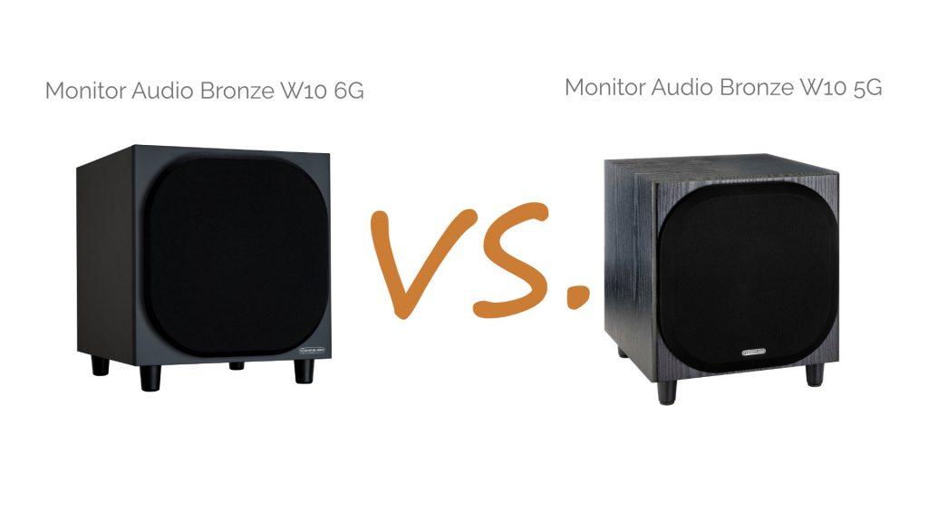 Monitor Audio Bronze W10 6G vs. Bronze W10 5G